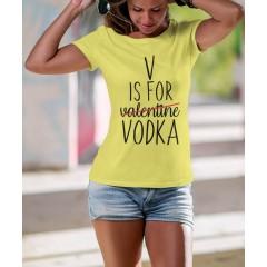 V is for Vodka Női póló