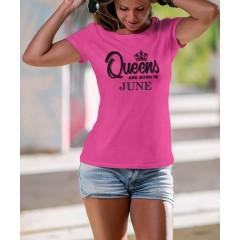 Queens are born Juny