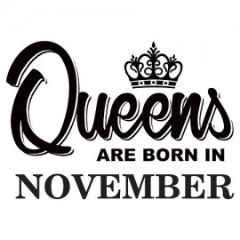 Queens are born November