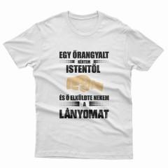 Kértem Istent Lányom Női póló