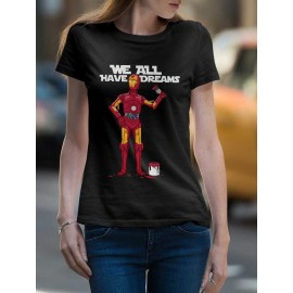 Have a dreams Női póló